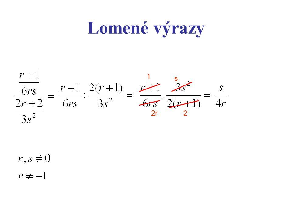 Lomené výrazy 1 2 s 2r