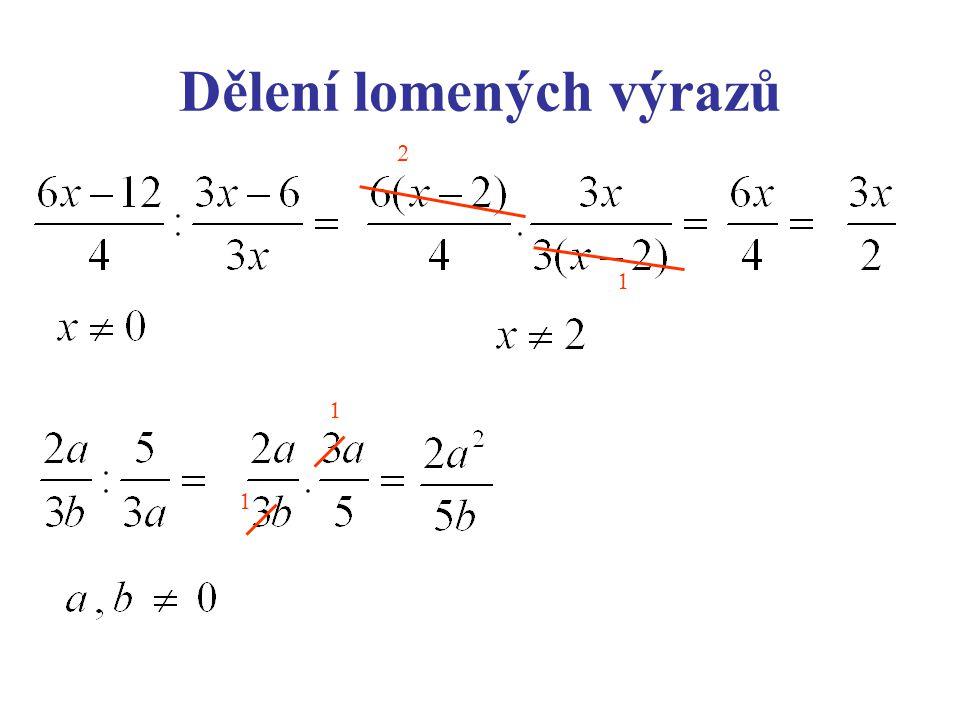Dělení lomených výrazů 1 2 1 1