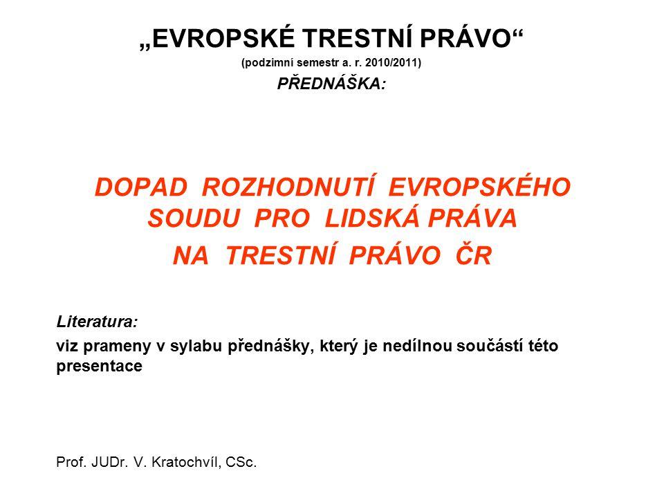 """""""EVROPSKÉ TRESTNÍ PRÁVO (podzimní semestr a.r."""