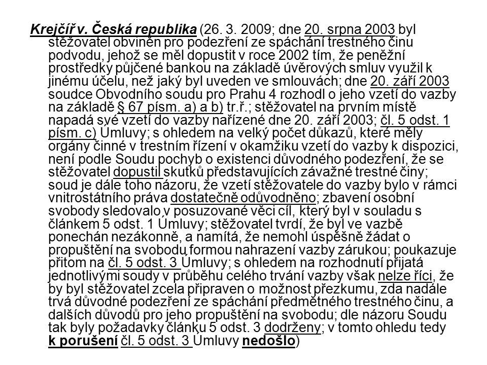 Krejčíř v.Česká republika (26. 3. 2009; dne 20.