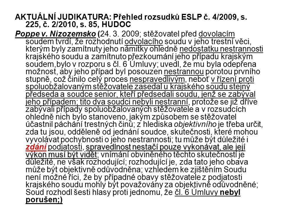 AKTUÁLNÍ JUDIKATURA: Přehled rozsudků ESLP č.4/2009, s.