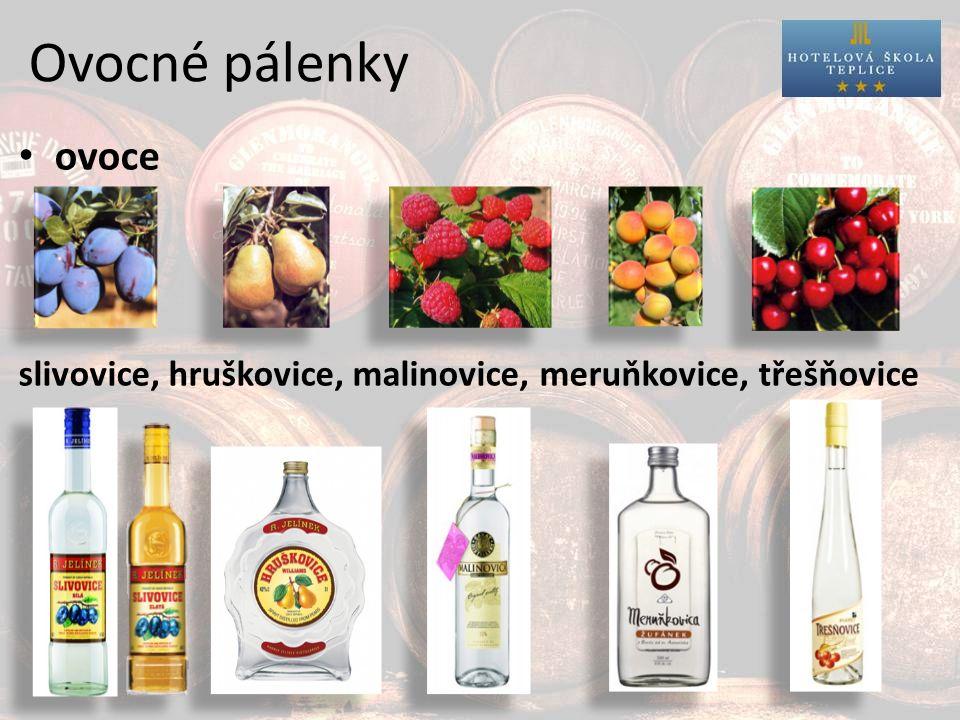 Ovocné pálenky ovoce slivovice, hruškovice, malinovice, meruňkovice, třešňovice