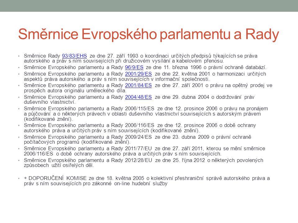 Směrnice Evropského parlamentu a Rady Směrnice Rady 93/83/EHS ze dne 27. září 1993 o koordinaci určitých předpisů týkajících se práva autorského a prá