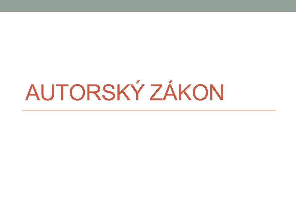 Použité zdroje Autorský zákon, ve znění k 31.12.2012 BARTÁK, Jan.