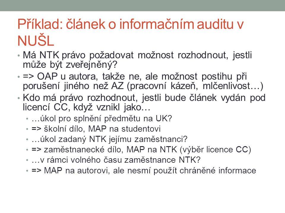 Příklad: článek o informačním auditu v NUŠL Má NTK právo požadovat možnost rozhodnout, jestli může být zveřejněný.