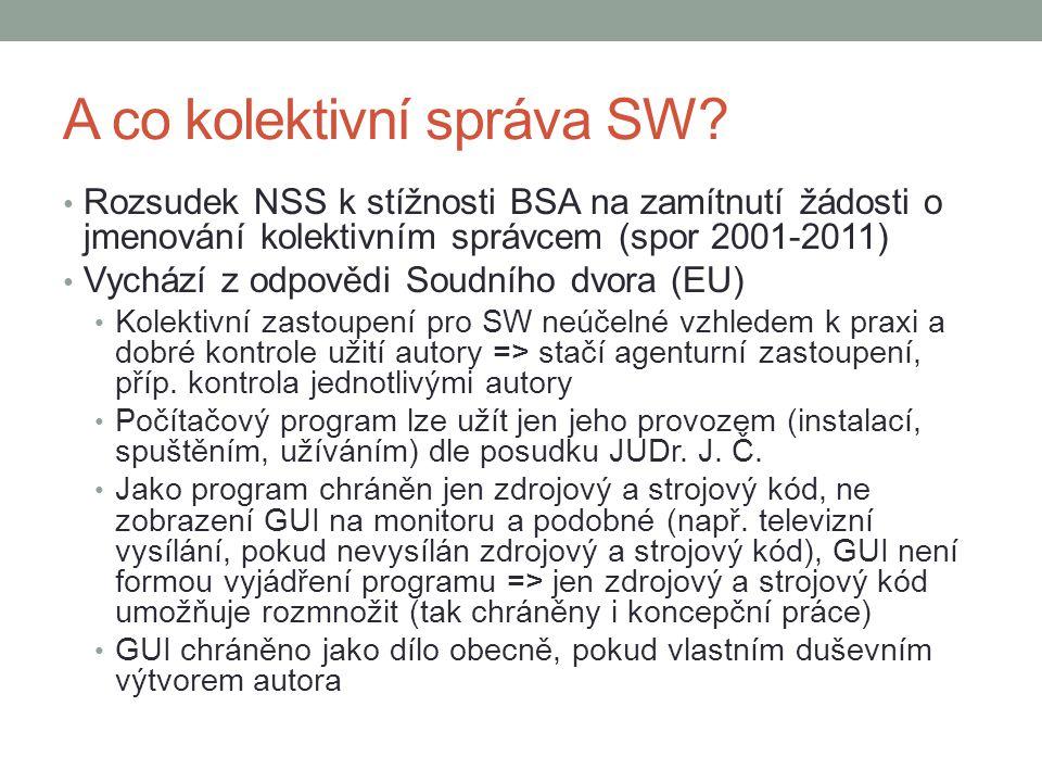 A co kolektivní správa SW.