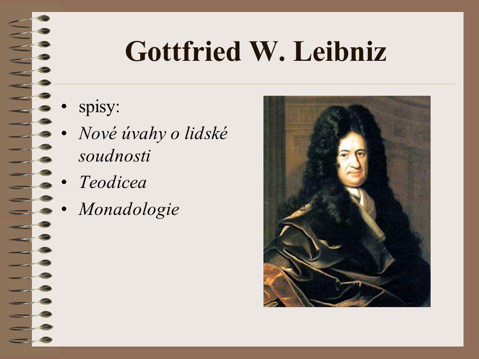 Gottfried W. Leibniz spisy: Nové úvahy o lidské soudnosti Teodicea Monadologie