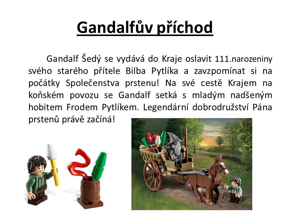 Gandalfův příchod Gandalf Šedý se vydává do Kraje oslavit 111.narozeniny svého starého přítele Bilba Pytlíka a zavzpomínat si na počátky Společenstva