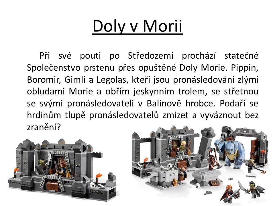 Doly v Morii Při své pouti po Středozemi prochází statečné Společenstvo prstenu přes opuštěné Doly Morie. Pippin, Boromir, Gimli a Legolas, kteří jsou