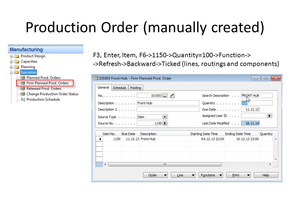 Production Order (manually created) F3, Enter, Item, F6->1150->Quantity=100->Function-> ->Refresh->Backward->Ticked (lines, routings and components)