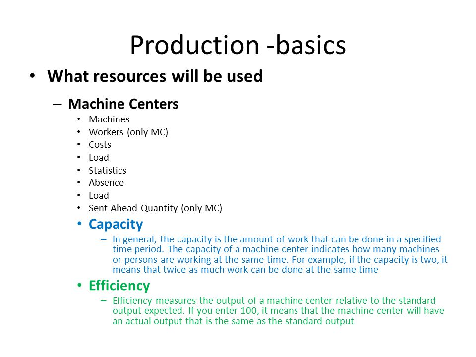 Machine Centers (MC)