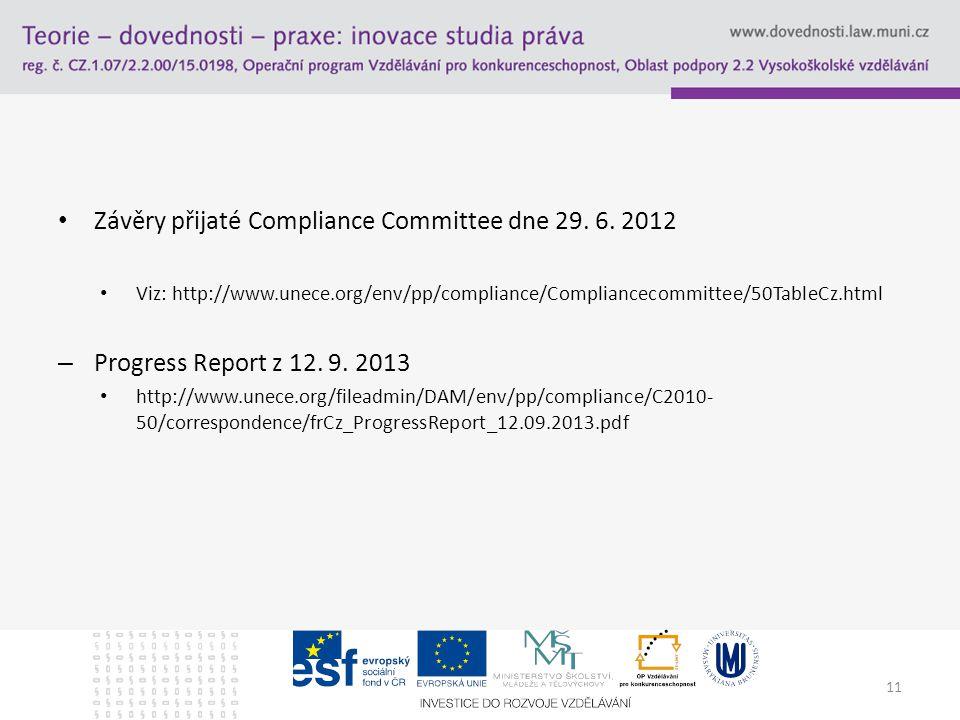 Závěry přijaté Compliance Committee dne 29. 6.