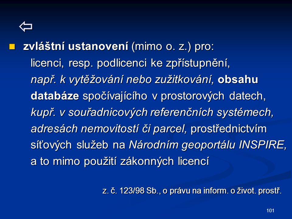  zvláštní ustanovení (mimo o.z.) pro: zvláštní ustanovení (mimo o.