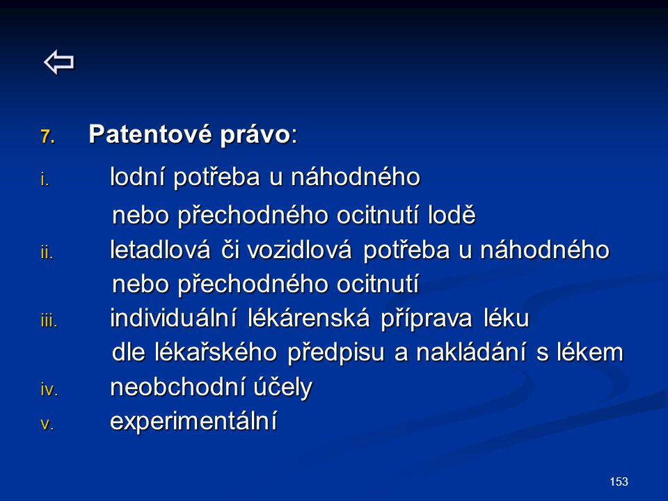 153  7.Patentové právo: i.