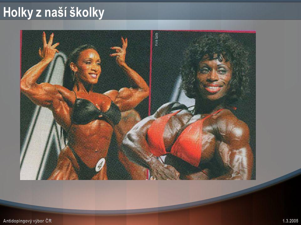 Antidopingový výbor ČR1.3.2005 Holky z naší školky