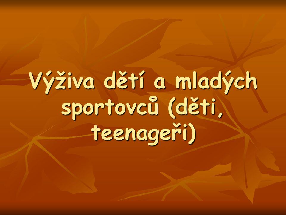 Výživa dětí a mladých sportovců (děti, teenageři)