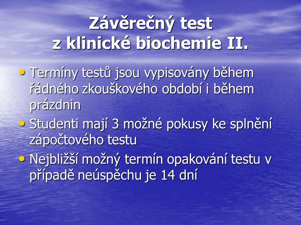 Závěrečný test z klinické biochemie II.