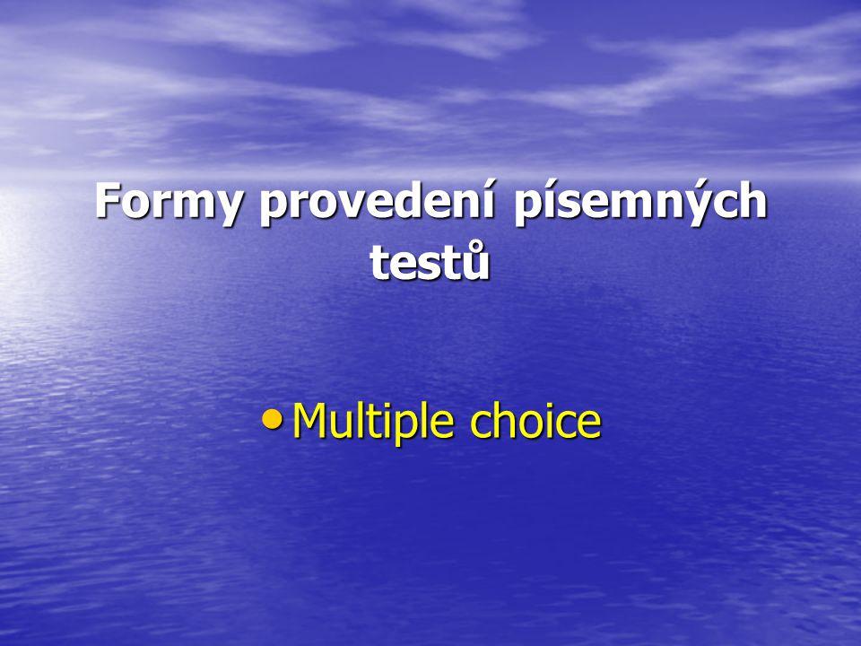Úskalí písemné formy zkoušení Různá míra vyvážení obtížnosti otázek Různá míra vyvážení obtížnosti otázek Možnost odhadu správné odpovědi Možnost odhadu správné odpovědi Možnost nejednoznačné formulace otázek Možnost nejednoznačné formulace otázek (lékařská chemie a biochemie X klinická biochemie) (lékařská chemie a biochemie X klinická biochemie) Velké množství učebních zdrojů (učebnice, odborné časopisy, rešerše, přednášky, odborné konference apod., webové stránky) Velké množství učebních zdrojů (učebnice, odborné časopisy, rešerše, přednášky, odborné konference apod., webové stránky)