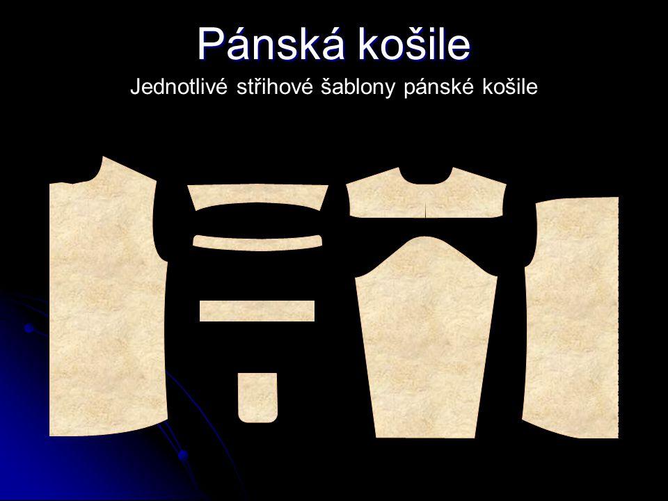 Pánská košile Technický popis Pánská košile zapínaná na 6 knoflíků a dírek. Přední díl – levý přední kraj je zhotoven pomocí přinechané légy, vyztužen