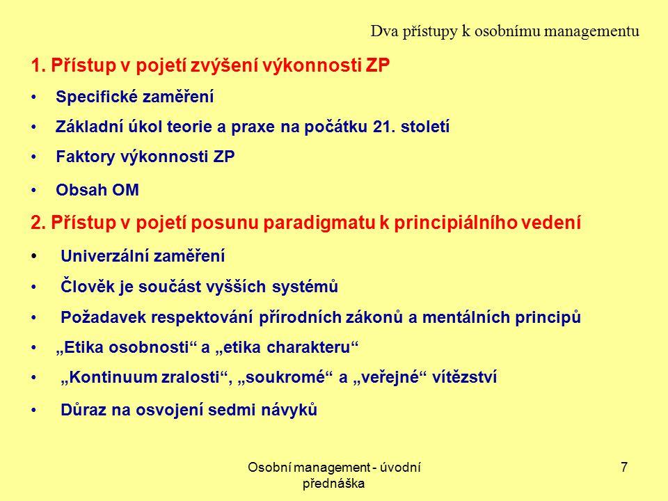 7 Dva přístupy k osobnímu managementu 1.