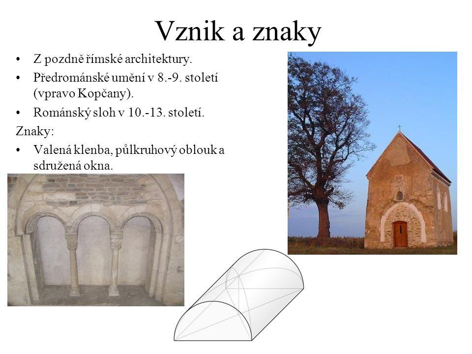 Vznik a znaky Z pozdně římské architektury.Předrománské umění v 8.-9.
