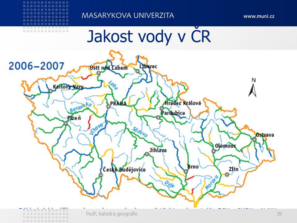 PedF, katedra geografie38 Jakost vody v ČR