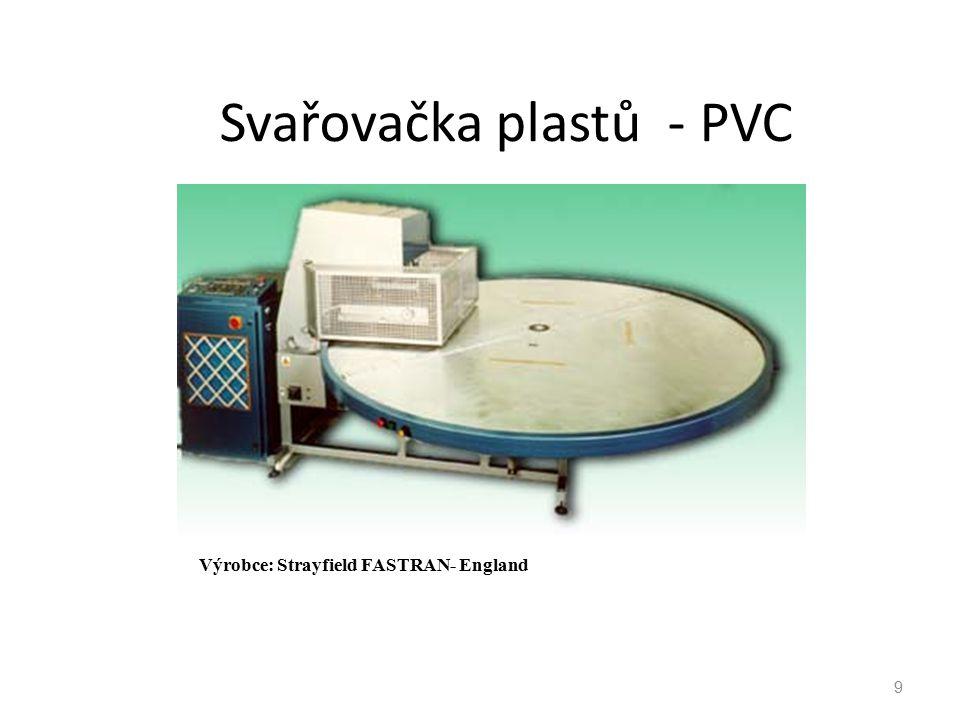 9 Svařovačka plastů - PVC Výrobce: Strayfield FASTRAN- England
