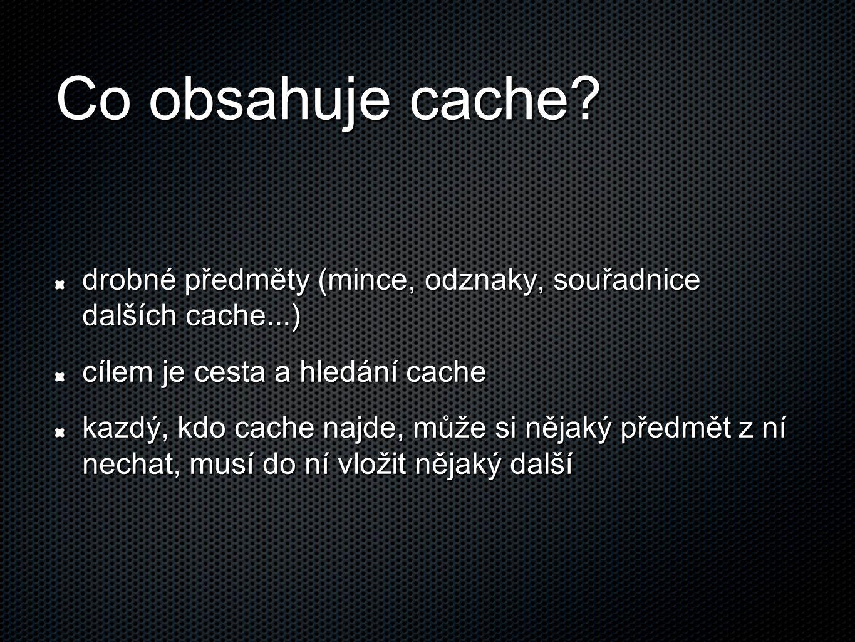 Co obsahuje cache.