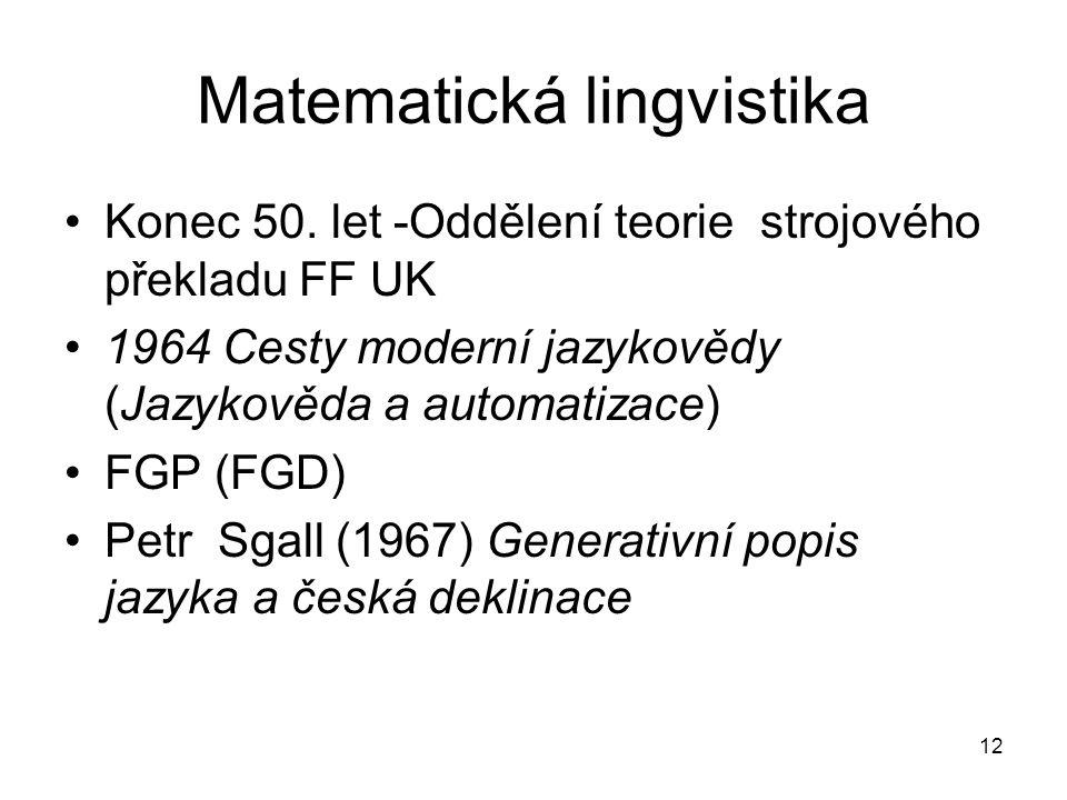 12 Matematická lingvistika Konec 50.