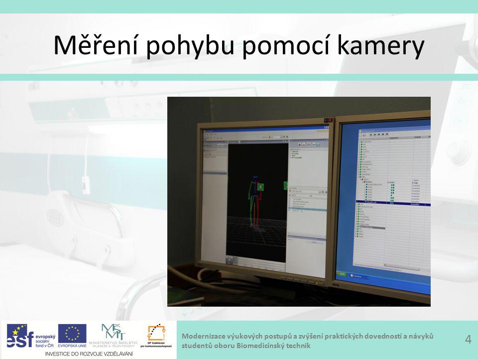 Modernizace výukových postupů a zvýšení praktických dovedností a návyků studentů oboru Biomedicínský technik Měření pohybu pomocí kamery 4
