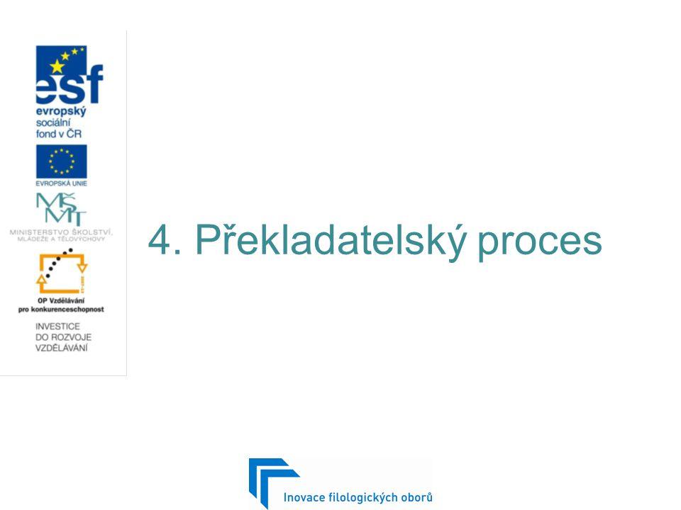 4. Překladatelský proces