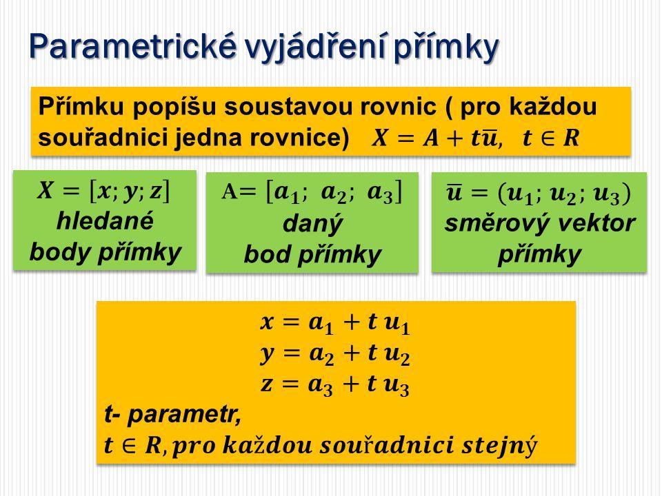 Parametrické vyjádření polopřímky, úsečky