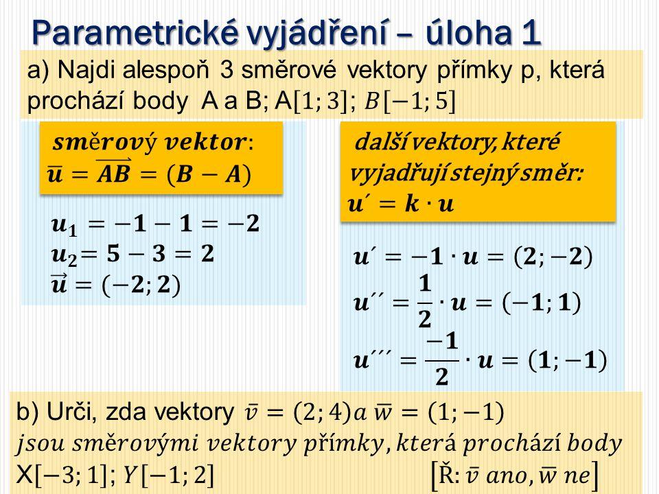 Parametrické vyjádření – úloha 1