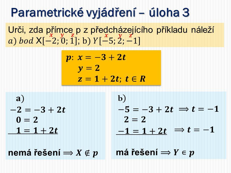 Parametrické vyjádření – úloha 3