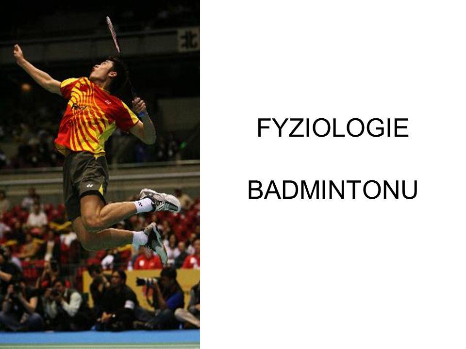 FYZIOLOGIE BADMINTONU