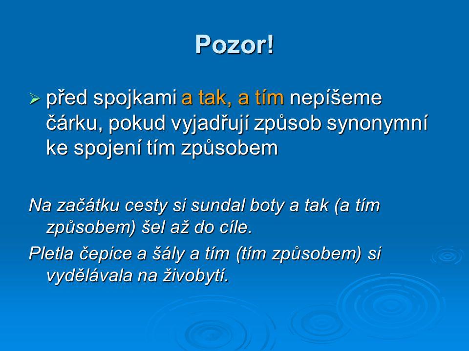 Použitá literatura Havránek, B.– Jedlička, A.: Stručná mluvnice česká.