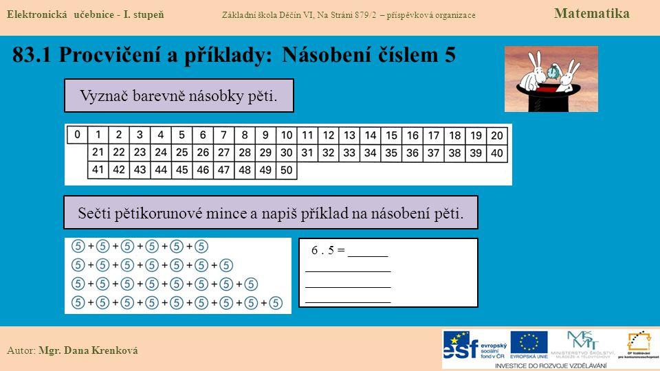 83.1 Procvičení a příklady: Násobení číslem 5 Elektronická učebnice - I.