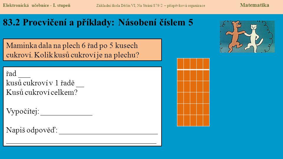 83.2 Procvičení a příklady: Násobení číslem 5 Elektronická učebnice - I.