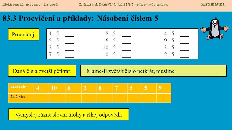 83.3 Procvičení a příklady: Násobení číslem 5 Elektronická učebnice - I.