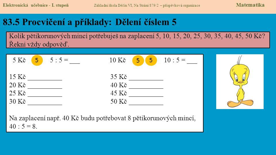 83.5 Procvičení a příklady: Dělení číslem 5 Elektronická učebnice - I.