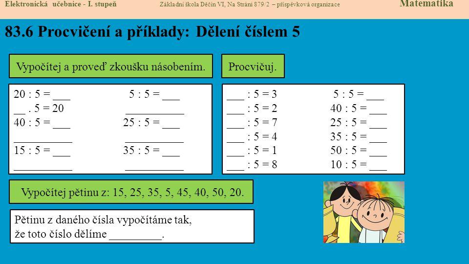 83.6 Procvičení a příklady: Dělení číslem 5 Elektronická učebnice - I.