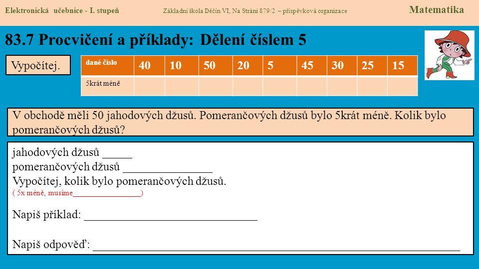 83.7 Procvičení a příklady: Dělení číslem 5 Elektronická učebnice - I.