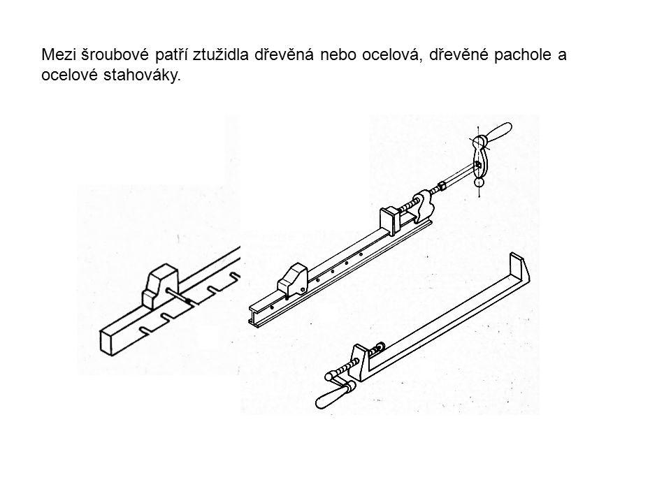 Mezi šroubové patří ztužidla dřevěná nebo ocelová, dřevěné pachole a ocelové stahováky.