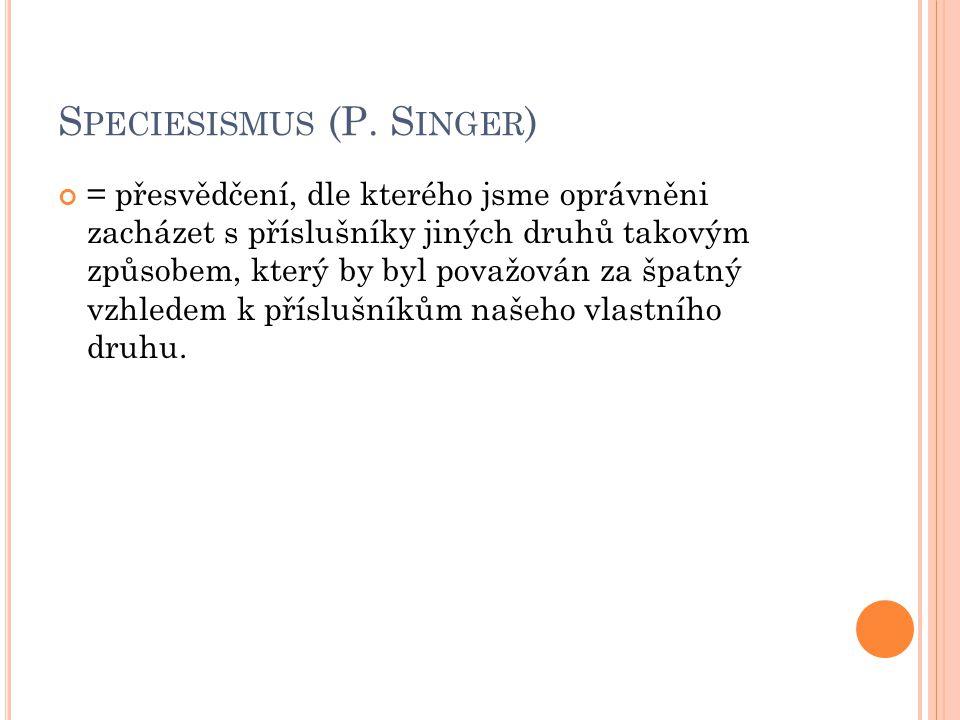 S PECIESISMUS (P.