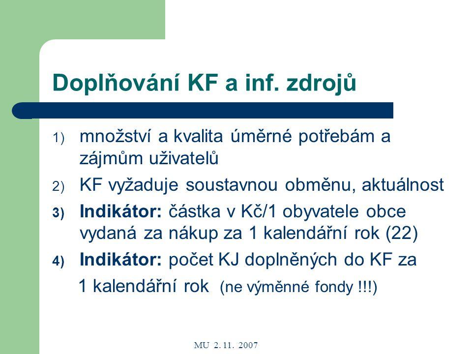 MU 2. 11. 2007 Doplňování KF a inf.