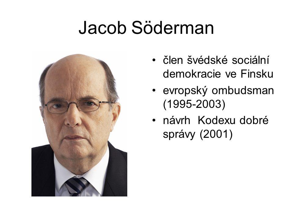 Jacob Söderman člen švédské sociální demokracie ve Finsku evropský ombudsman (1995-2003) návrh Kodexu dobré správy (2001)