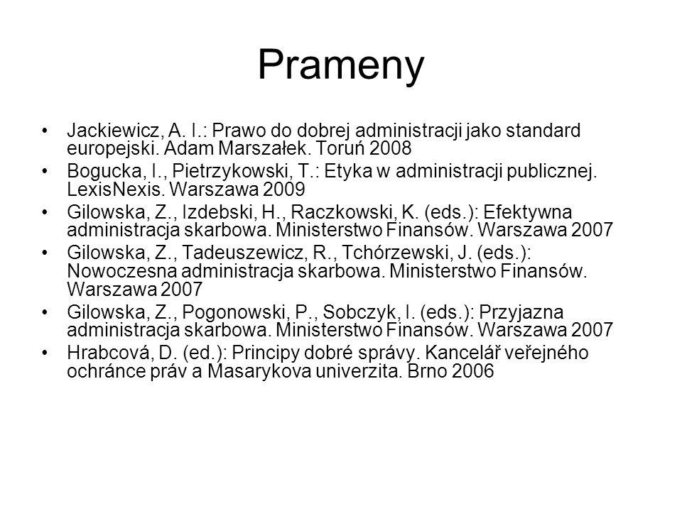 Prameny Jackiewicz, A. I.: Prawo do dobrej administracji jako standard europejski.