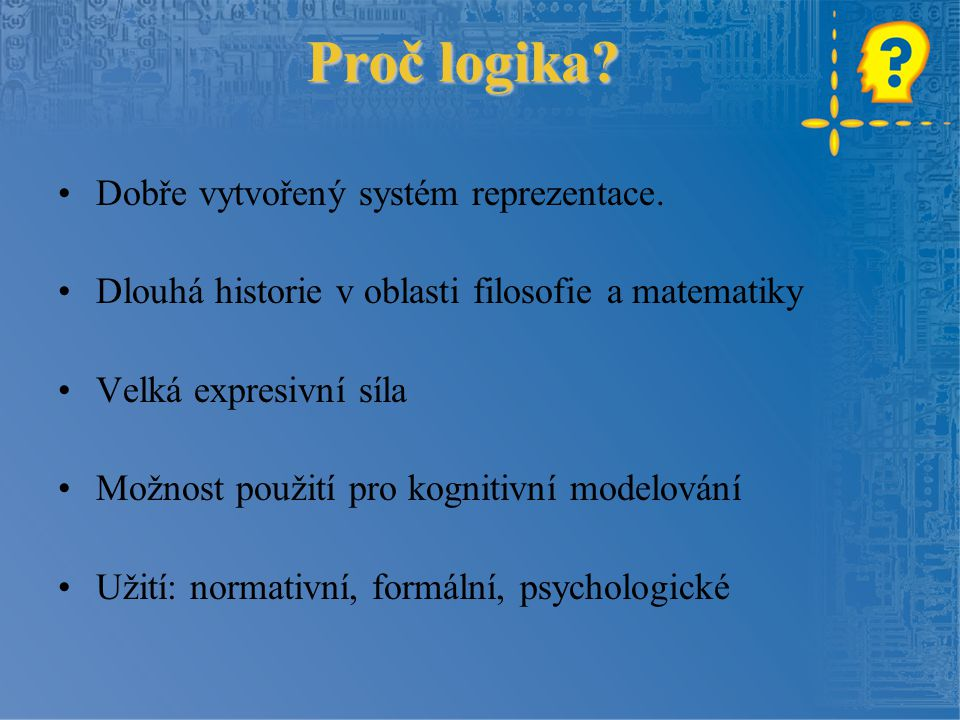 Gödelův paradox Pokusíme se roztřídit všechny pravdivé sentence do dvou skupin: 1.pravdivé, nedokazatelné 2.