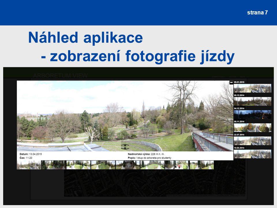 strana 7 Náhled aplikace - zobrazení fotografie jízdy