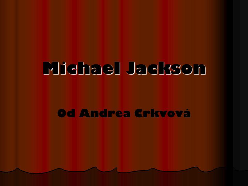 Michael Jackson Od Andrea Crkvová